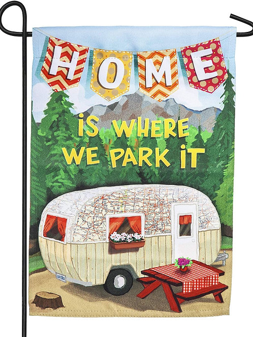 """Home is Where We Park It 14S4419 Evergreen Suede Garden Flag 12.5"""" x 18"""""""