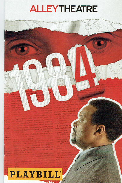 1984 at the Alley Theater Playbill Cover March 6, 2020 WOMEN'S History Month