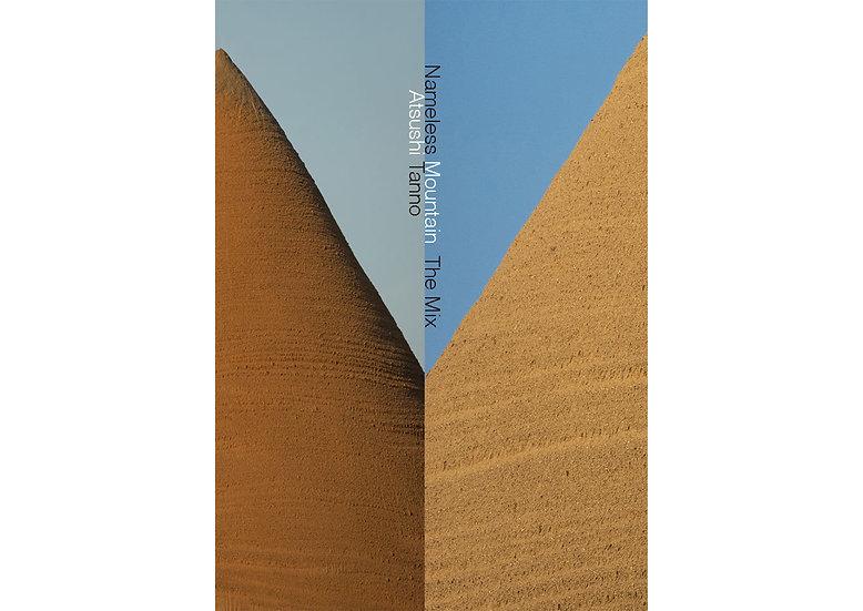 Nameless Mountains The Mix - Special Edition w/Original Print