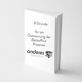8 GRÜNDE  die für ein Outscourcing deiner Backoffice Prozesse sprechen