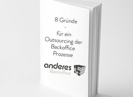 8 Gründe - für ein Outscourcing deiner Backoffice Prozesse