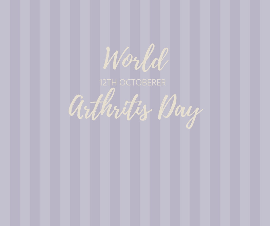World Arthritis Day 12th October