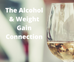 Alcohol - The Link To Weight Gain