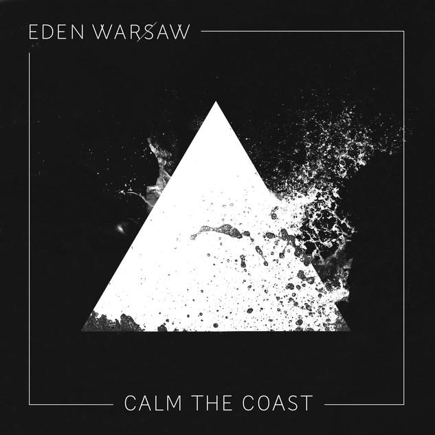 EDEN WARSAW_CALM THE COAST_BLACK WHITE.jpg