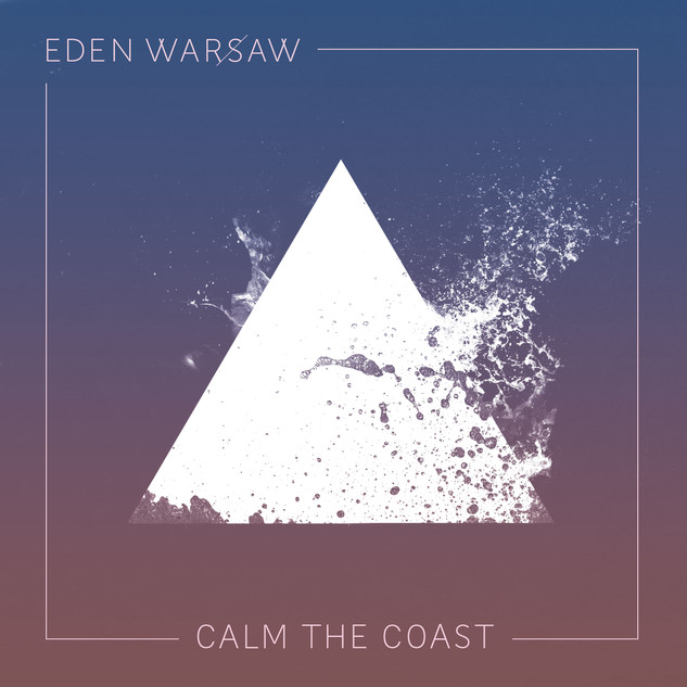 EDEN WARSAW_CALM THE COAST_FADE COLORED PINK.jpg