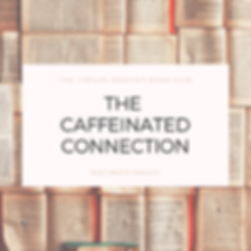 The Caffeinated Connection.png