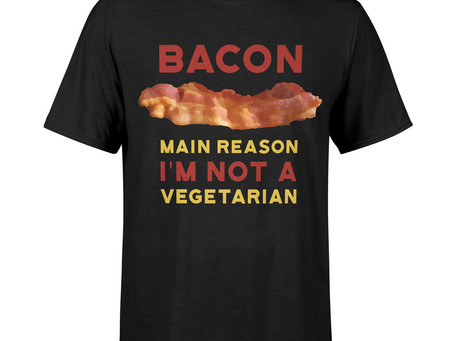 Bacon, Not A Vegetarian | T-shirt