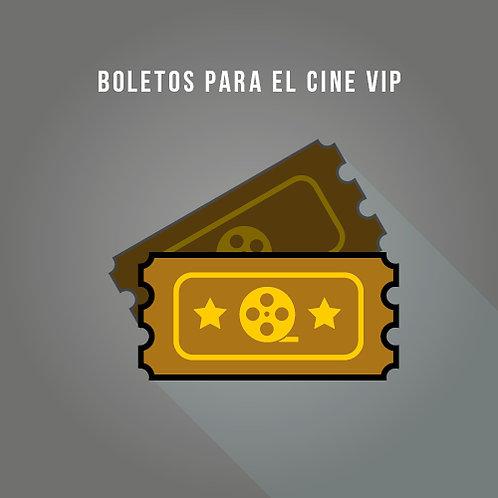 Boletos para el Cine VIP
