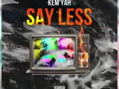 Say Less by Kem'ya and produced by @origamibeats