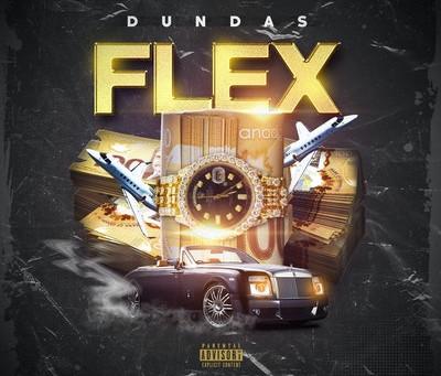 Dundas Releases Motivational & Atmospheric Hip-Hop Single 'Flex'