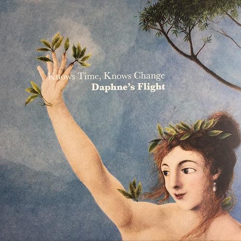 Knows Time, Knows Change - Daphne's Flight