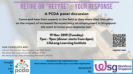 "PCDA Panel Discussion entitled ""Retire or Re-tyre : Your Response"""