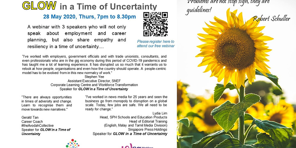 GLOW in a Time of Uncertanity