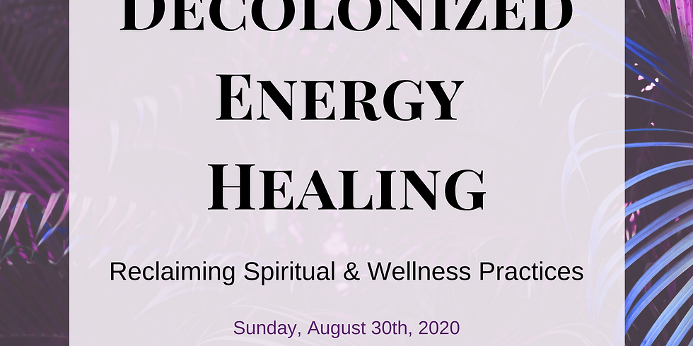 Decolonized Energy Healing