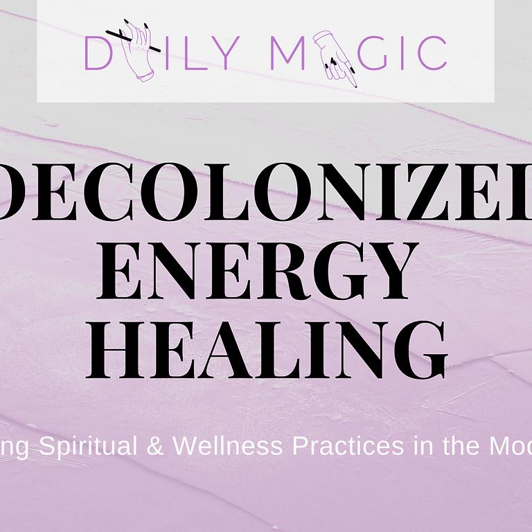 ONLINE: Decolonized Energy Healing