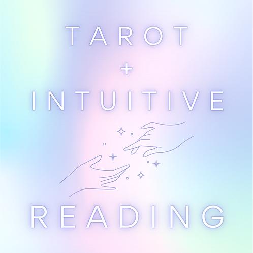Tarot + Intuitive Reading