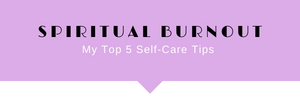 burnout, spiritual burnout, self-care, how to prevent burnout, fatigue, why am I tired, why am I fatigued, emotional fatigue, supporting mental health, mental health resources