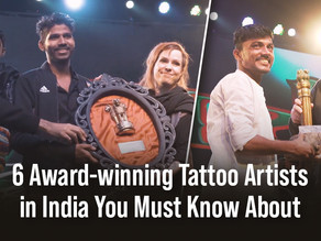 Remember The Name: 6 Award-Winning Tattoo Artists in India You Must Know About