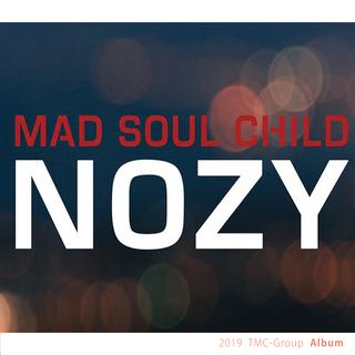2019 - [Album]  NOZY  madsoulchild .png