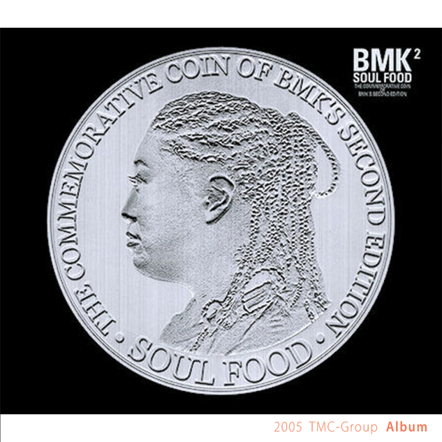 2005 - [Album] bmk 2집 Soul Food.png