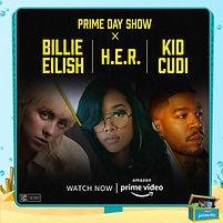 Prime Day Show - Billie Eilish, H.E.R, Kid Cudi.jpg