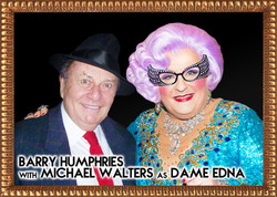 With Barry Humphries