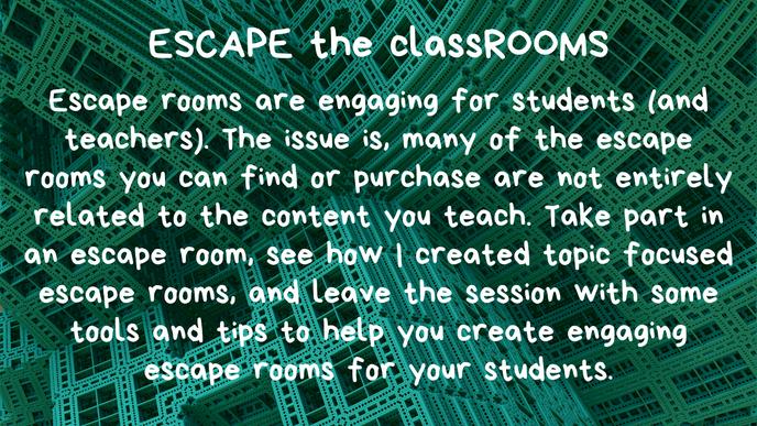 Escape the Classrooms