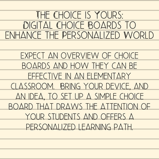 The Choice is Yours: Digital Choice Boards