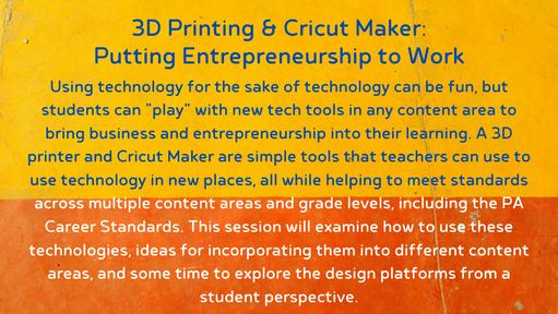 3D Printing and Cricut Maker: Putting Entrepreneurship to Work