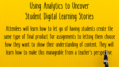 Using Analytics to Uncover Student Digital Learning Stories