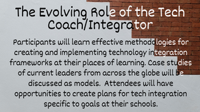 The Evolving Role of the Tech Coach/Integrator