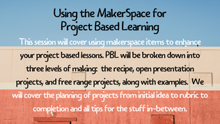 Makerspace for PBL
