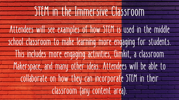 STEM in the Immersive Classroom