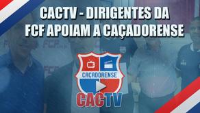 Dirigentes da FCF apoiam a Caçadorense