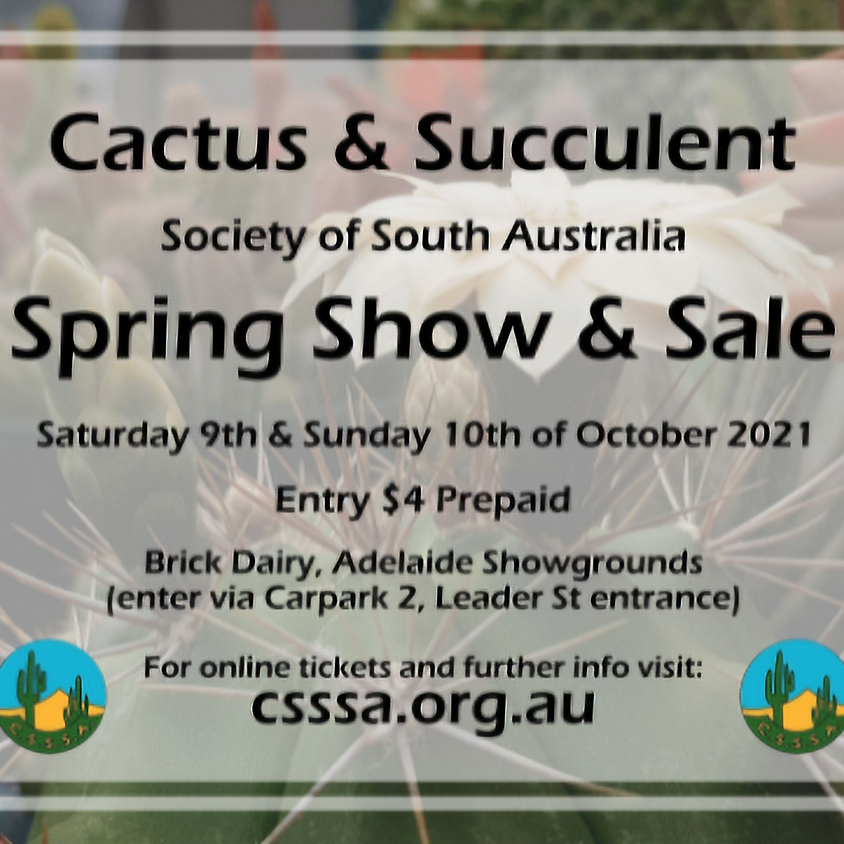 Cactus and Succulent Society of SA - Spring Show and Sale 2021