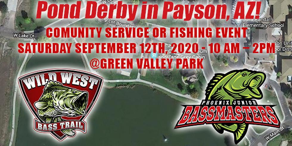 Pond Derby Payson, AZ Volunteer OR Fish Event!