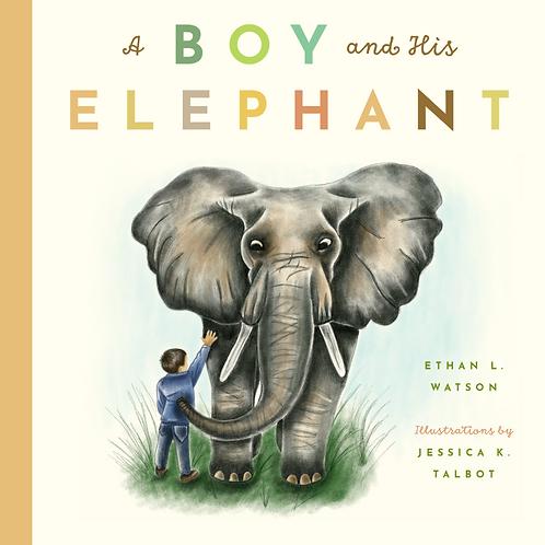 A Boy & His Elephant