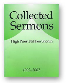 The Collected Sermons of High Priest Nikken Shonin