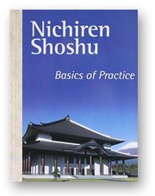 Nichiren Shoshu Basics of Practice