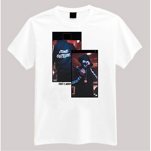 WHITE K MONEY COME OUTSIDE T-SHIRT