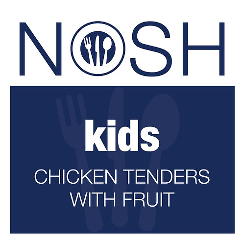 Kids Chicken Tenders/ Fruit & Ranch