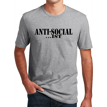 AntiSocial...IST Tee