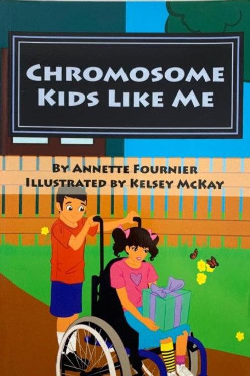 Chromosome Kids Like Me- Book