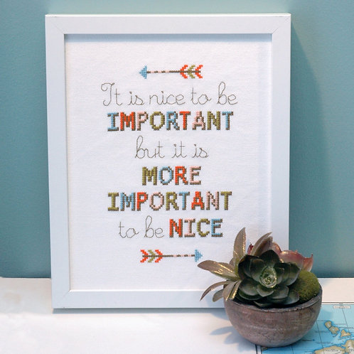 Nice to be Important Quote