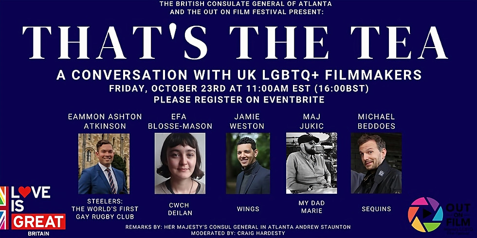 That's the Tea: A Discussion with UK LGBTQ+ Filmmakers