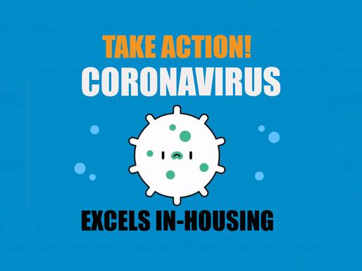 Corona Virus Excels In-Housing