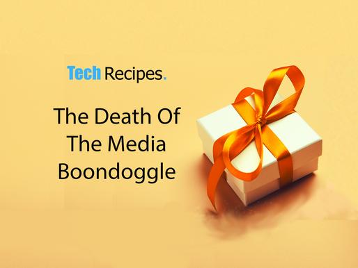 The Death Of The Boondoggle
