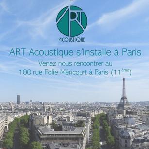 22/10/2018 - ART Acoustique s'installe à Paris !