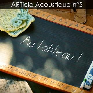 05/09/2018 - ARTicle Acoustique n°5