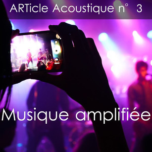 21/06/2018 - ARTicle Acoustique n°3